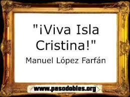 ¡Viva Isla Cristina! -